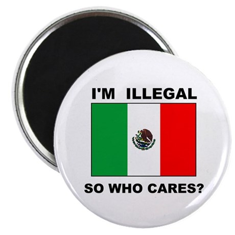 ILLEGAL WHO CARES Magnet