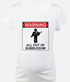 Warning All Out of Bubblegum Shirt
