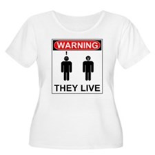 Warning They Live Plus Size T-Shirt