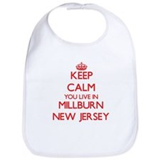Keep calm you live in Millburn New Jersey Bib