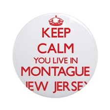 Keep calm you live in Montague Ne Ornament (Round)