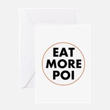 Eat More Poi Greeting Cards
