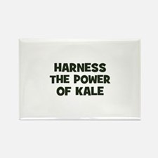 harness the power of kale Rectangle Magnet