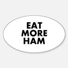Eat More Ham Decal