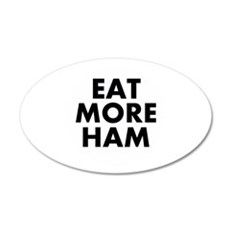 Eat More Ham Wall Decal