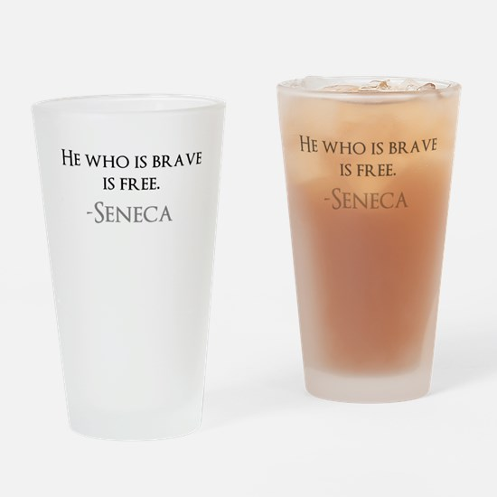 Seneca - He Who Is Brave Is Free Drinking Glass