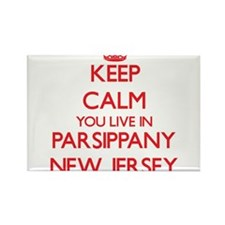Keep calm you live in Parsippany New Jerse Magnets