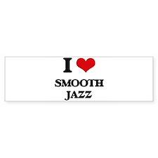 I Love SMOOTH JAZZ Bumper Bumper Sticker