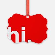 hi Typography Greeting Ornament