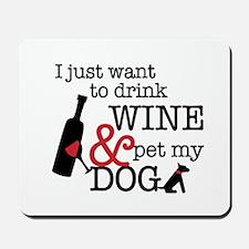 Wine and Dog Mousepad