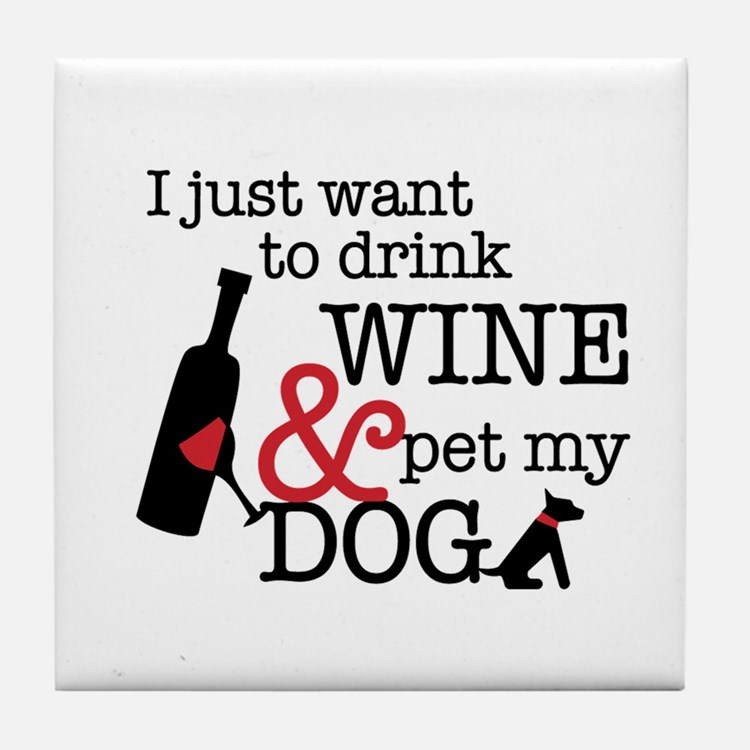 Wine and Dog Tile Coaster