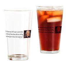 Thomas Jefferson on Democracy Drinking Glass