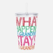 What Happens At Grandp Acrylic Double-wall Tumbler