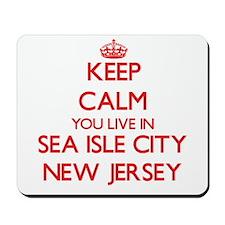 Keep calm you live in Sea Isle City New Mousepad