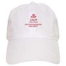 Keep calm you live in South Bound Brook New Je Baseball Cap