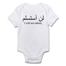 """I will not submit"" Infant Bodysuit"