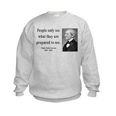 Ralph Waldo Emerson 20 Sweatshirt