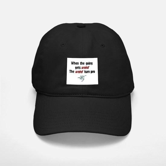 """""""Weird"""" Baseball Hat"""
