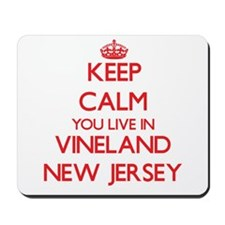 Keep calm you live in Vineland New Jerse Mousepad