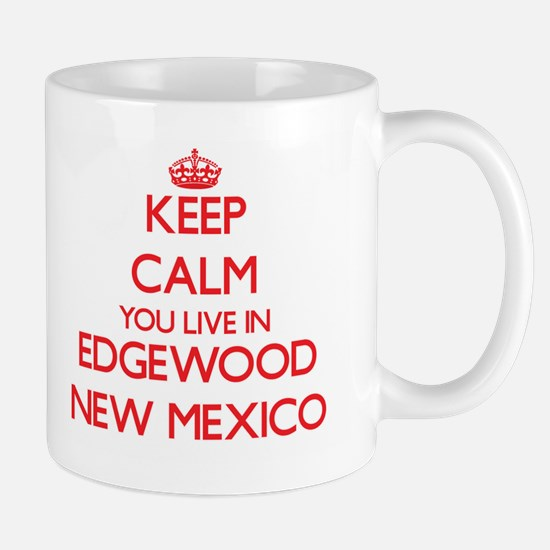 Keep calm you live in Edgewood New Mexico Mugs