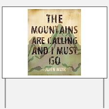 John Muir Mountains Yard Sign