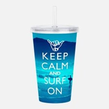 Keep Calm And Surf On Acrylic Double-wall Tumbler
