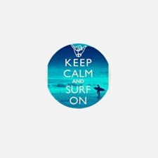 Keep Calm And Surf On Mini Button