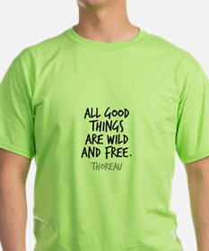 All Good Things Are Wil T-Shirt