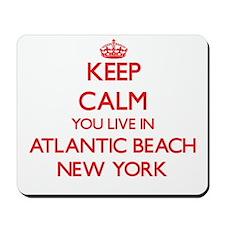 Keep calm you live in Atlantic Beach New Mousepad