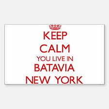 Keep calm you live in Batavia New York Decal