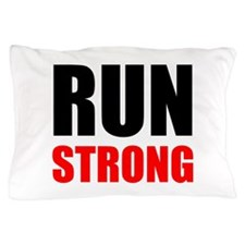 Run Strong Pillow Case