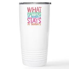 What Happens at Nana's Travel Mug