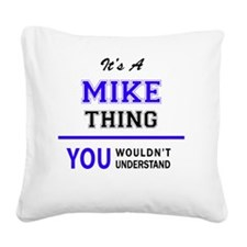 Cute Mike Square Canvas Pillow