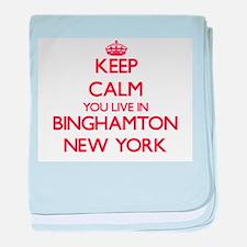 Keep calm you live in Binghamton New baby blanket