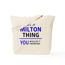 Funny Milton Tote Bag