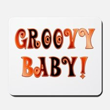 The Groovy Baby Mousepad