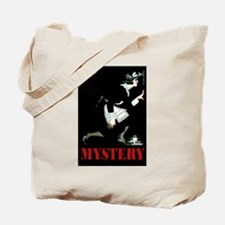 MYSTERY! Tote Bag