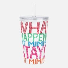 What Happens at Mimi's Acrylic Double-wall Tumbler