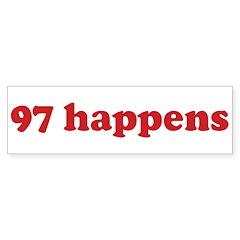 97 happens (red) Bumper Bumper Sticker