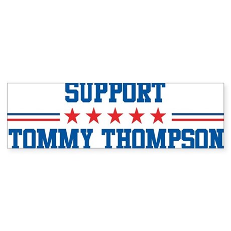 Support TOMMY THOMPSON Bumper Sticker