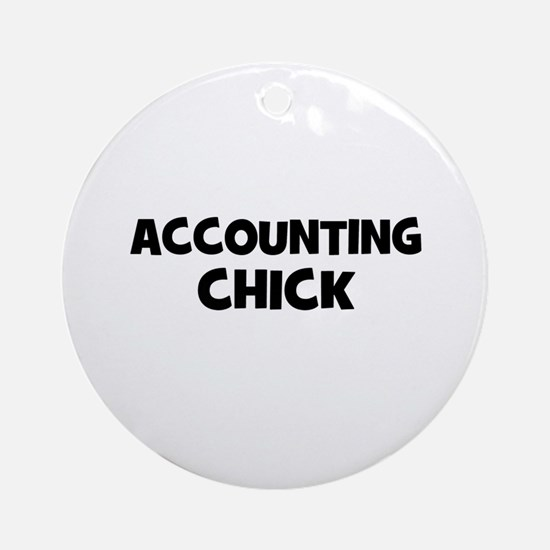 accounting Chick Ornament (Round)