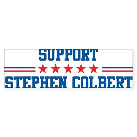 Support STEPHEN COLBERT Bumper Sticker
