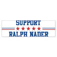 Support RALPH NADER Bumper Bumper Sticker