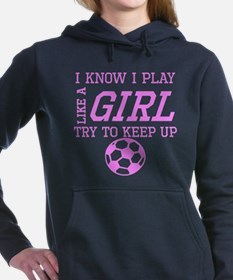 Soccer Like A Girl Women's Hooded Sweatshirt