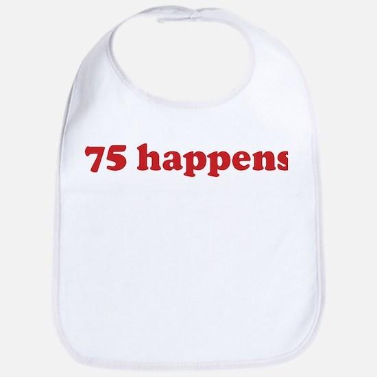 75 happens (red) Bib
