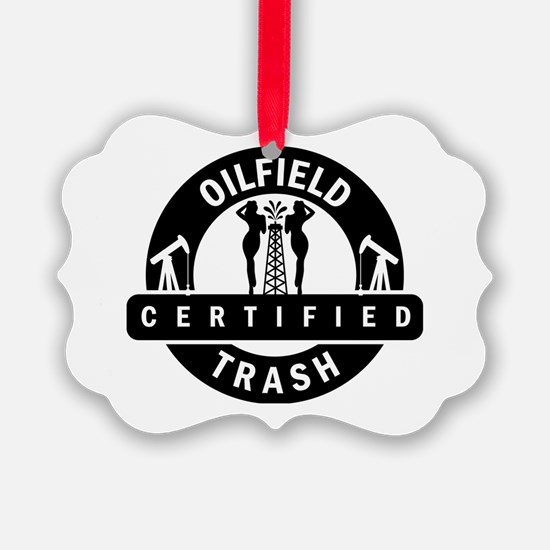 Cute Oilfield trash Ornament
