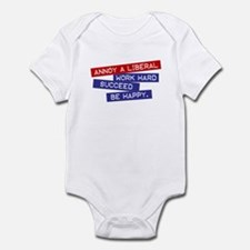 """Annoy a Liberal"" Infant Bodysuit"