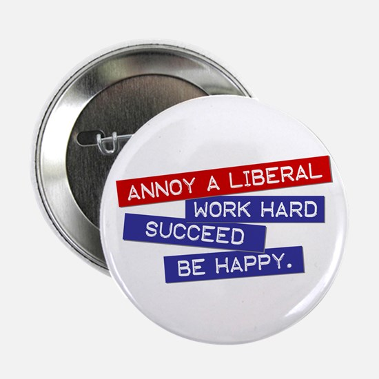 """Annoy a Liberal"" 2.25"" Button (10 pack)"