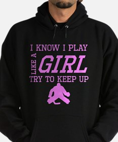 Hockey Like A Girl Hoodie