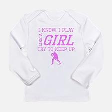 Hockey Like A Girl Long Sleeve T-Shirt